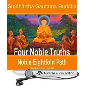 Four Noble Truths - Siddhartha Gautama Buddha
