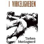 I virkeligheden | Torben Munksgaard