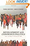 Development Aid Confronts Politics: T...