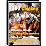 Chicken Recipes Over 300 Tasty Recipes
