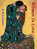 Women In Love (illustrated) (Lawrences Love & Romance Series Book 3)
