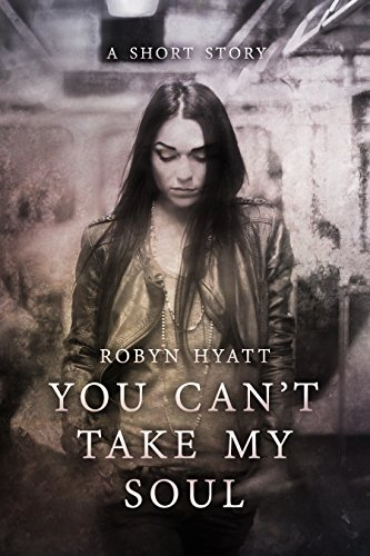 you-cant-take-my-soul-mini-novelette-one-english-edition