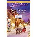 Winter Reunion (Aspen Creek Crossroads, Book 1) ~ Roxanne Rustand
