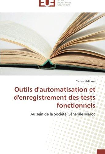 outils-dautomatisation-et-denregistrement-des-tests-fonctionnels-au-sein-de-la-societe-generale-maro