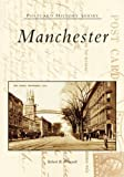 img - for Manchester (NH) (Postcard History) by Robert B. Perreault (2005-07-27) book / textbook / text book