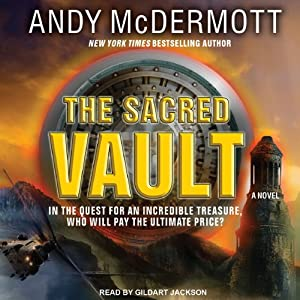 The Sacred Vault: Nina Wilde - Eddie Chase Series #6 | [Andy McDermott]