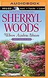 Where Azaleas Bloom (Sweet Magnolias)