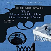 The Man with the Getaway Face | Richard Stark