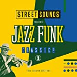 Street Sounds Presents Jazz Funk Clas...