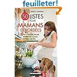 50 Listes pour mamans débordées