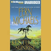 Kentucky Sunrise: Kentucky #3 | Fern Michaels