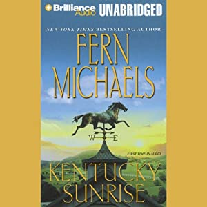 Kentucky Sunrise: Kentucky #3 | [Fern Michaels]