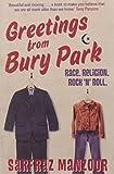 Sarfraz Manzoor Greetings from Bury Park: Race. Religion. Rock 'n' Roll