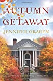 Autumn Getaway (Seasons of Love) (Volume 1)