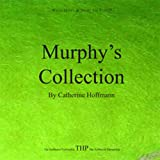 Murphy's Collection
