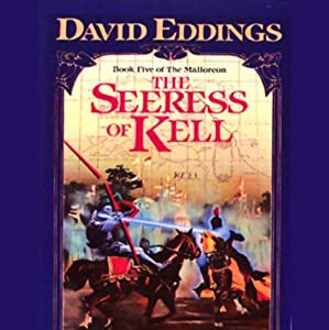 The Seeress of Kell: The Malloreon, Book 5 | [David Eddings]