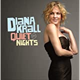 Quiet Nights ~ Diana Krall