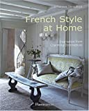 Sébastien Siraudeau French Style at Home: Inspiration from Charming Destinations