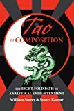 Tao of Composition: The Eight-Fold Path to Analytical Enlightenment