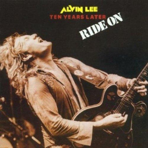 Alvin Lee & Ten Years Later - Ride On - Zortam Music