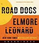 Road Dogs Unabridged Cd: A Novel