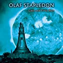 Last and First Men (       UNABRIDGED) by Olaf Stapledon Narrated by Stephen Greif