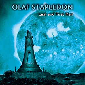 Last and First Men Audiobook
