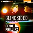Blindsided: Detective Jane Candiotti, Book 2 (       UNABRIDGED) by Clyde Phillips Narrated by Angela Dawe