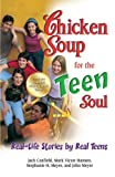 img - for Chicken Soup for the Teen Soul: Real-Life Stories by Real Teens (Chicken Soup for the Teenage Soul) book / textbook / text book