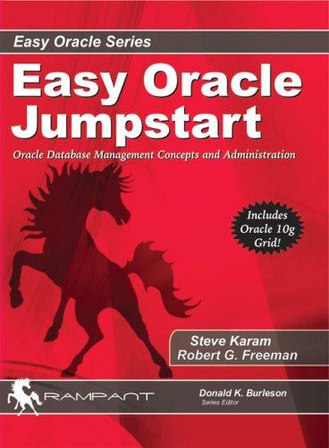 Easy Oracle Jumpstart: Oracle Database Management...