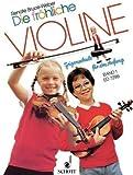 Die fröhliche Violine, Schule und Spielbuch: BD 1 - Renate Bruce-Weber