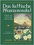 Das keltische Pflanzenorakel (3899011384) by Carr-Gomm, Philip
