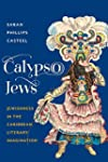 Calypso Jews: Jewishness in the Carib...