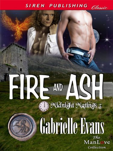 Fire and Ash [Midnight Matings 3] (Siren Publishing Classic ManLove), by Gabrielle Evans