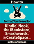 How to Format Your Novel for Kindle,...