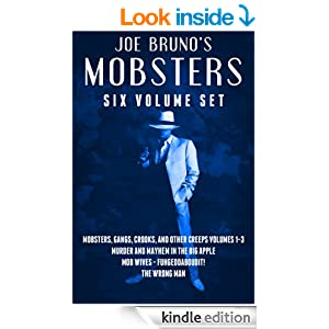 Amazon.com: Joe Bruno's Mobsters - Six Volume Set eBook: Joe Bruno, Marc Maturo, Lawrence Venturato, Alchemy Book Covers: Kindle Store