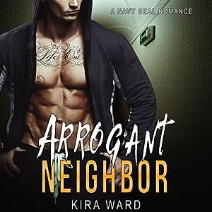 Arrogant Neighbor Audiobook