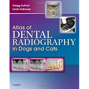 Atlas of Dental Radiography in Dogs and Cats [Hardcover]