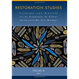 Restoration Studies: Theology and Culture in the Community of Christ and the Latter Day Saint Movement (Restoration...