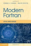 Modern Fortran: Style and Usage
