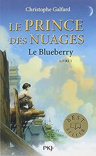 Le prince des nuages : [01] : Le Blueberry