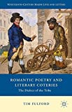 img - for Romantic Poetry and Literary Coteries: The Dialect of the Tribe (Nineteenth-Century Major Lives and Letters) book / textbook / text book