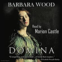 Domina Audiobook by Barbara Wood Narrated by Marion Castle