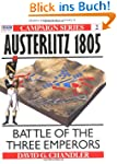 Austerlitz 1805: Battle of the Three...