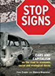 Stop Signs - Cars and Capitalism on t...