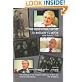 The Kindertransport to Britain 1938/39: New Perspectives (Yearbook of the Research Centre for German and Austrian...