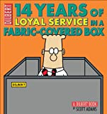 img - for 14 Years of Loyal Service in a Fabric-Covered Box: A Dilbert Book (Dilbert Book Collections Graphi) book / textbook / text book