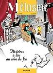 M�lusine - tome 4 - HISTOIRES A LIRE...