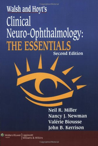 Walsh & Hoyt'S Clinical Neuro-Ophthalmology: The Essentials front-934405