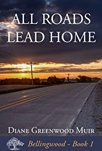 (FREE on 8/19) All Roads Lead Home by Diane Greenwood Muir - http://eBooksHabit.com